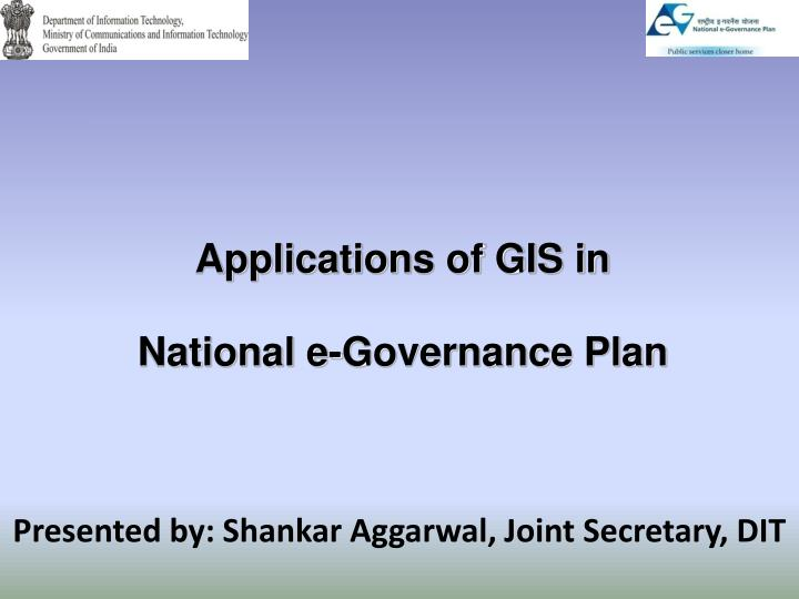 national e governance plan of india This section briefs about the national e-governance plan - its vision, implementation strategy, framework and progress this topic provides information about the government of india's policies for promotion and use of open source softwares by government agencies.