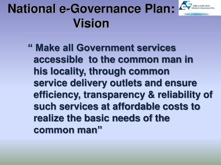 National e-Governance Plan: Vision