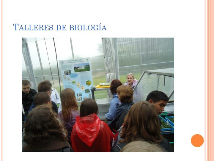 Talleres de biología