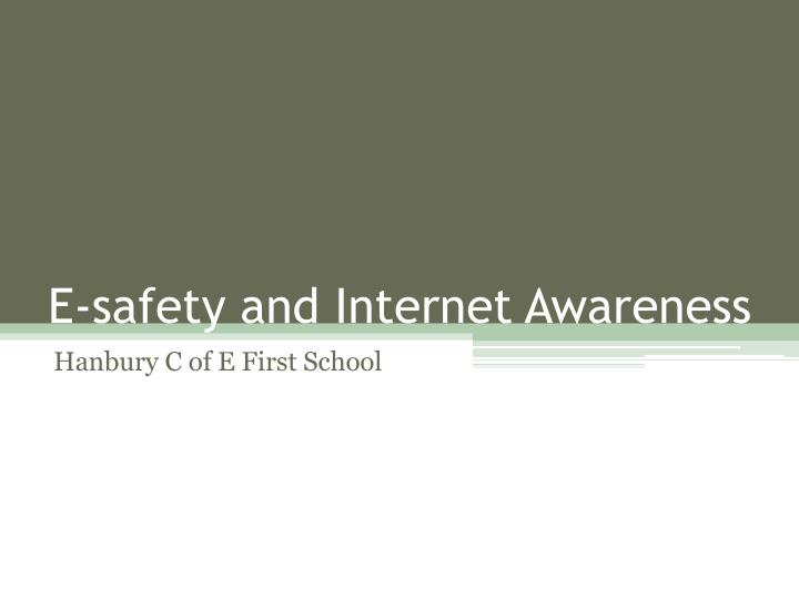 E safety and internet awareness