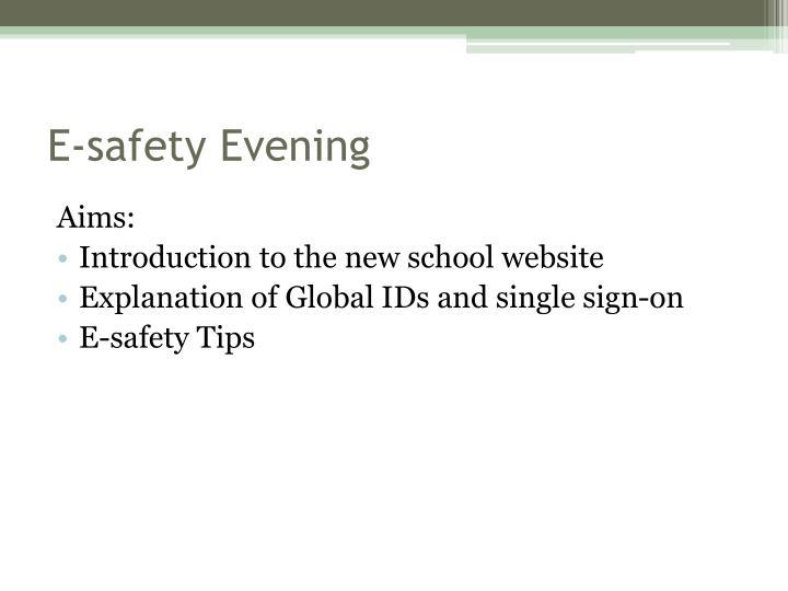E safety evening