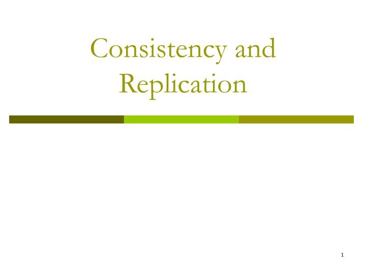 consistency and replication n.