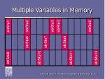 multiple variables in memory