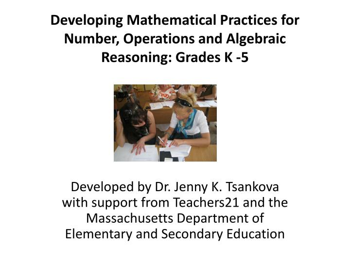 developing mathematical practices for number operations and algebraic reasoning grades k 5 n.