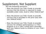 supplement not supplant1
