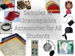 samples of unacceptable accessories for all students