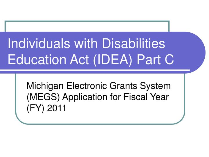 individuals with disabilities education act idea part c n.