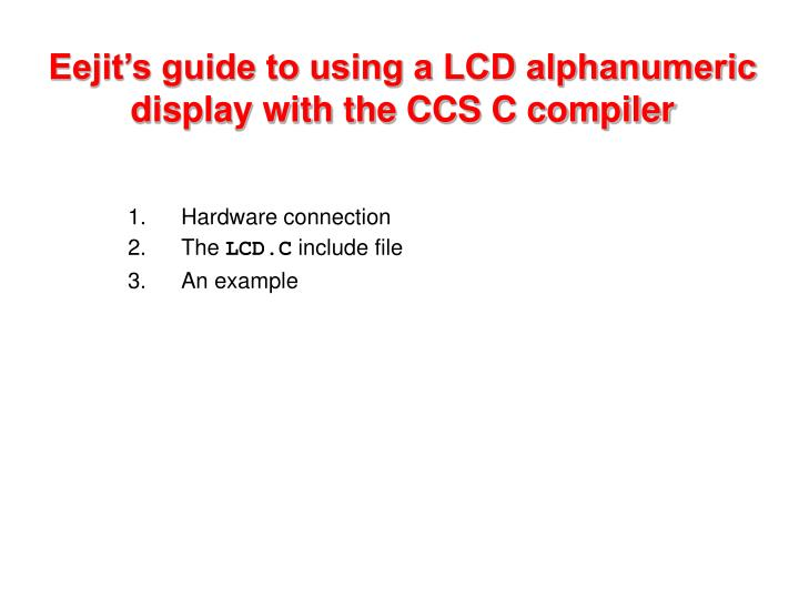 PPT - Eejit's guide to using a LCD alphanumeric display with