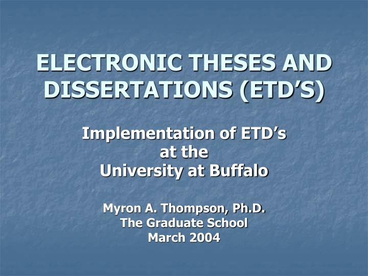 electronic theses treatises and dissertations Electronic theses and dissertations welcome to the modern era instead of having your thesis or dissertation paper copy bound and placed in a library and also microfilmed, you now make it available electronically (usually in the form of an adobe pdf) for the world to view.