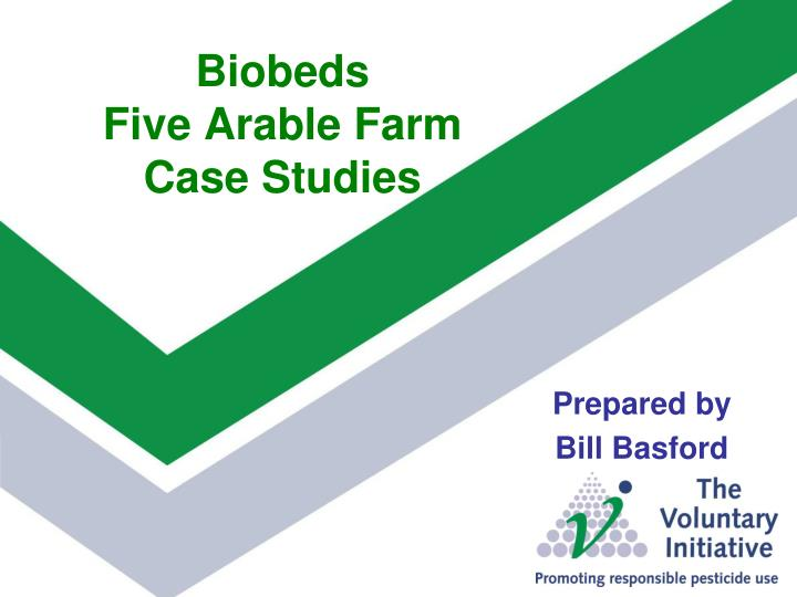 Biobeds five arable farm case studies