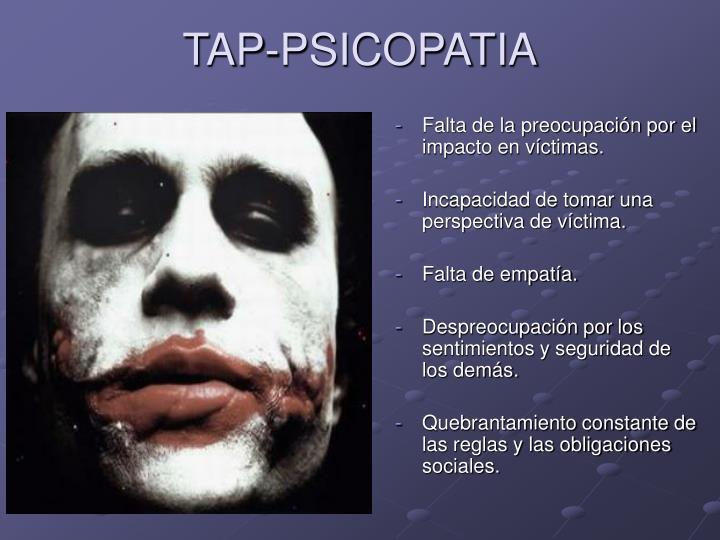 TAP-PSICOPATIA