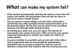 what can make my system fail