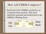 how will chem l improve1