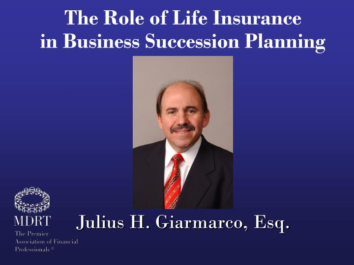 the role of life insurance in business succession planning n.