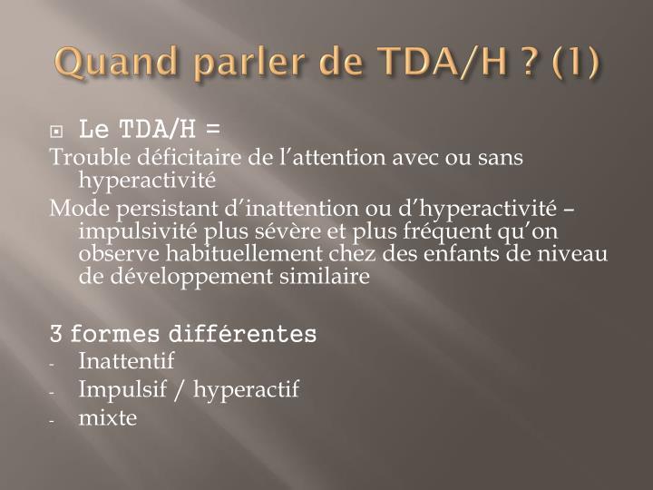 Quand parler de TDA/H ? (1)