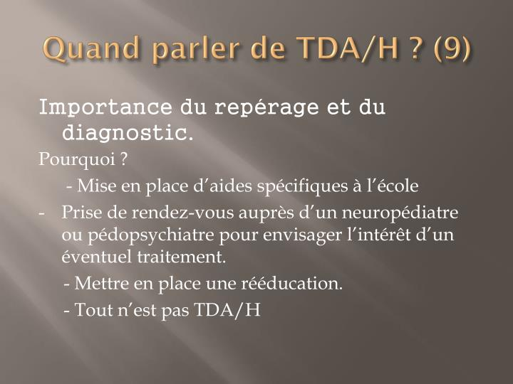 Quand parler de TDA/H ? (9)