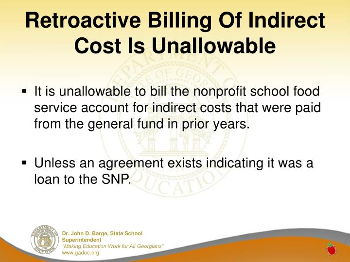 Retroactive Billing Of Indirect Cost Is Unallowable