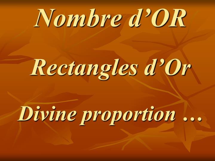 Nombre d or rectangles d or divine proportion