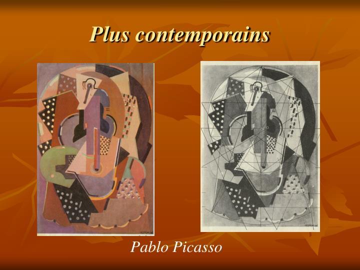 Plus contemporains