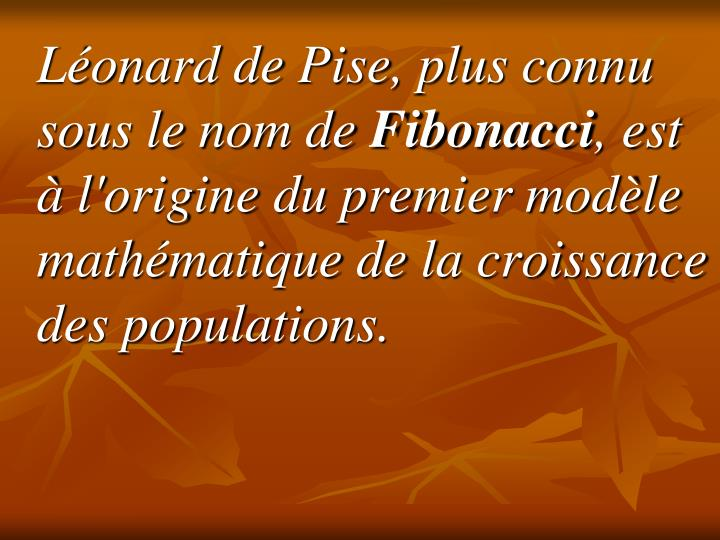 Léonard de Pise, plus connu sous le nom de