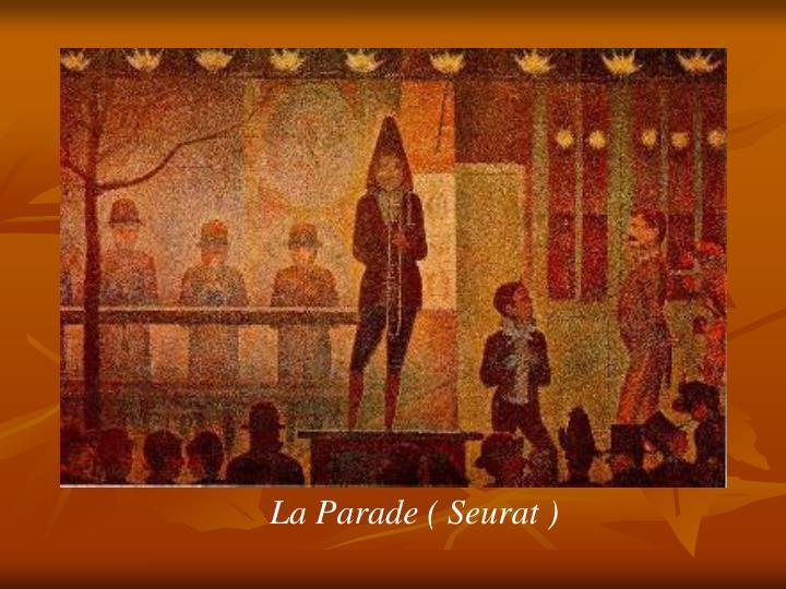 La Parade ( Seurat )