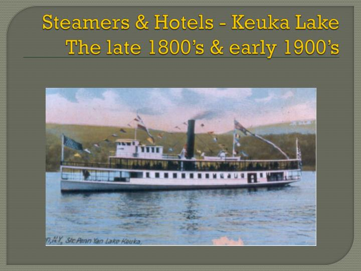 steamers hotels keuka lake the late 1800 s early 1900 s n.