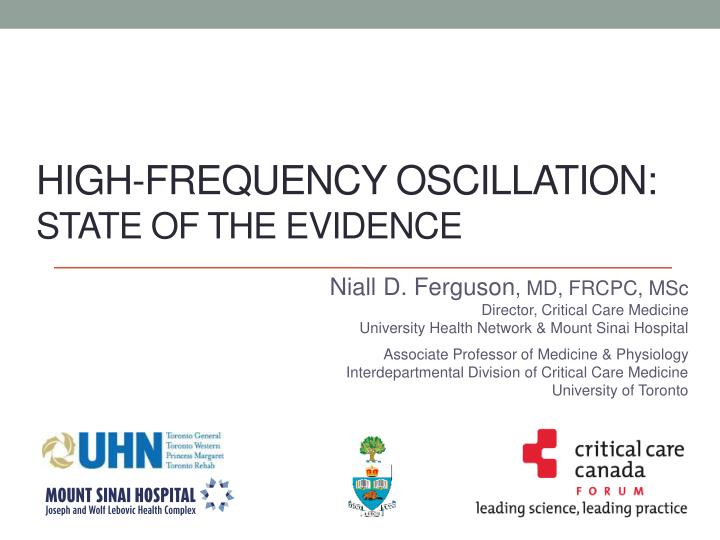 high frequency oscillation state of the evidence n.