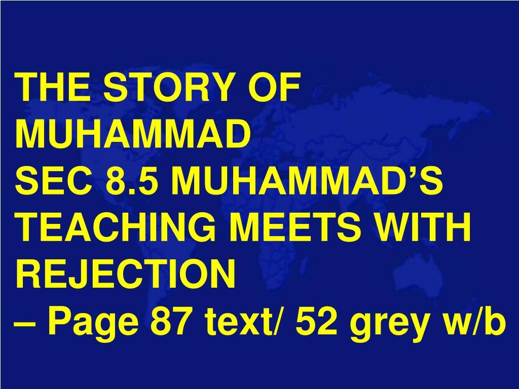 PPT - THE STORY OF MUHAMMAD SEC 8 3 MUHAMMAD'S EARLY LIFE