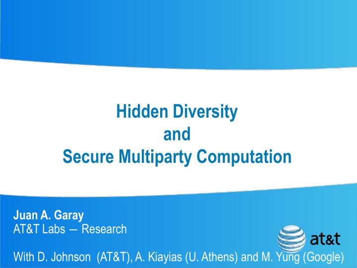 hidden diversity and secure multiparty computation n.