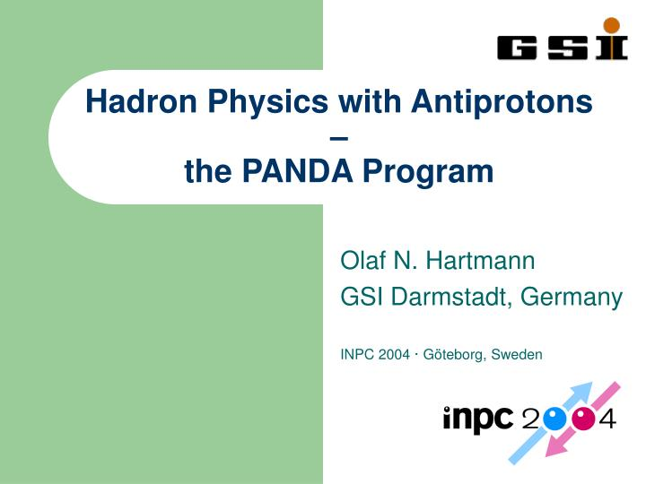 hadron physics with antiprotons the panda program n.