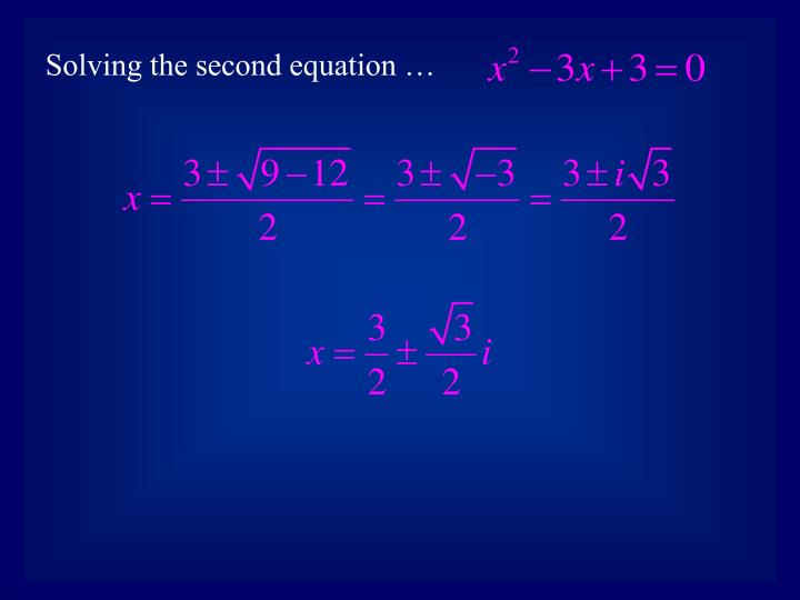 Solving the second equation …