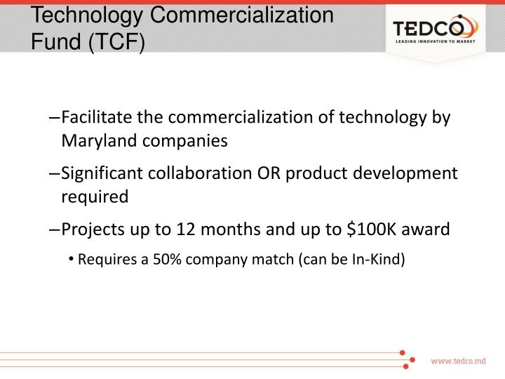 Technology Commercialization Fund (TCF)