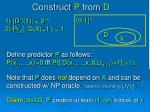 construct p from d