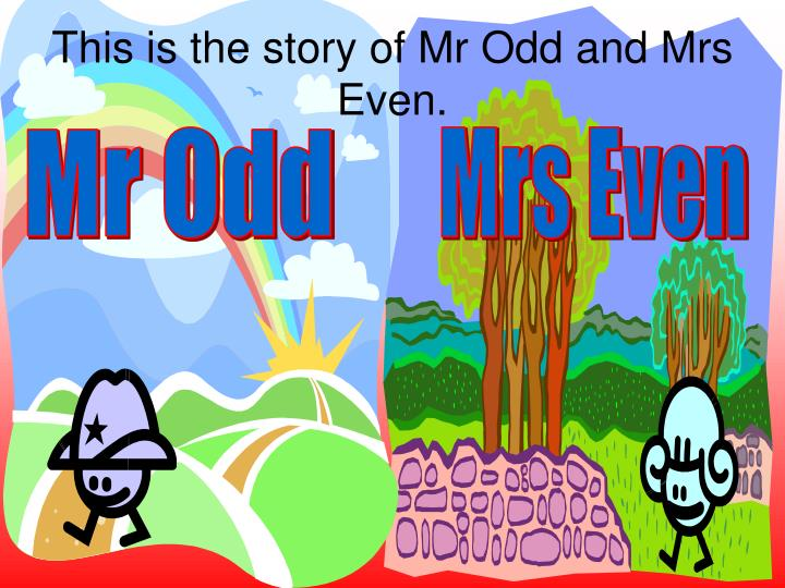 this is the story of mr odd and mrs even n.
