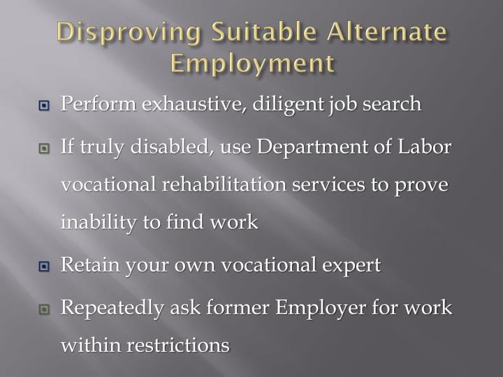 Disproving suitable alternate employment