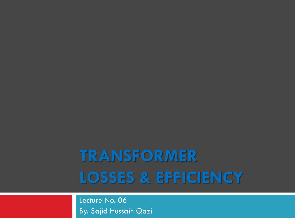 PPT - Transformer Losses & Efficiency PowerPoint