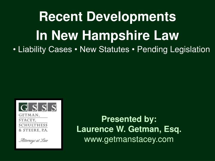 recent developments in new hampshire law n.