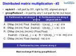 distributed matrix multiplication 2
