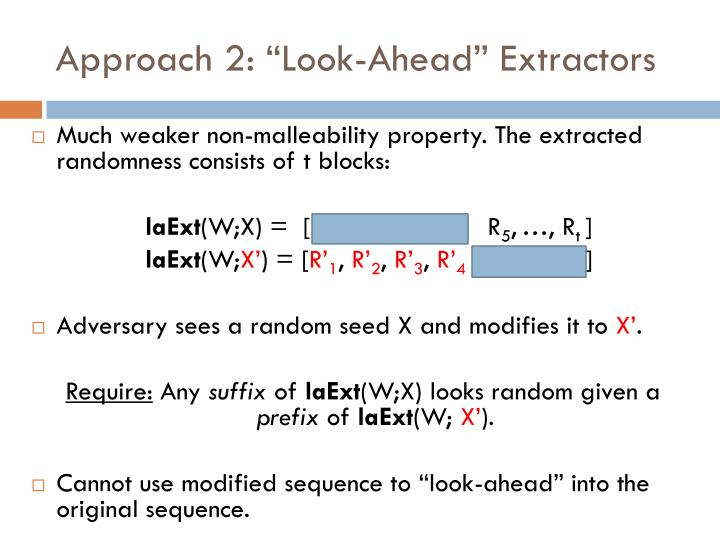 "Approach 2: ""Look-Ahead"" Extractors"