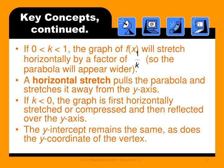 Key Concepts, continued.