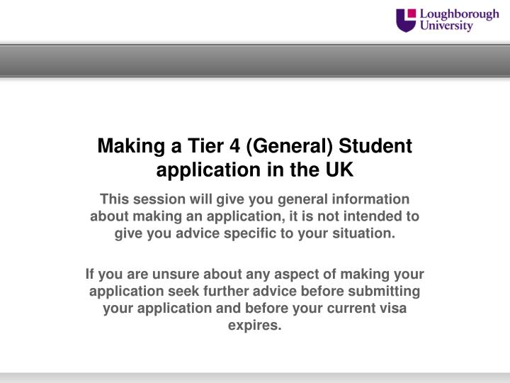 making a tier 4 general student application in the uk n.