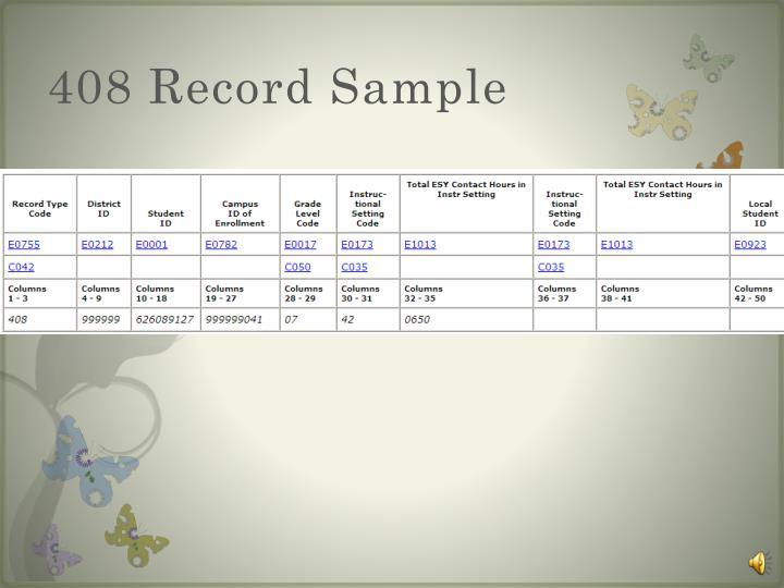 408 Record Sample
