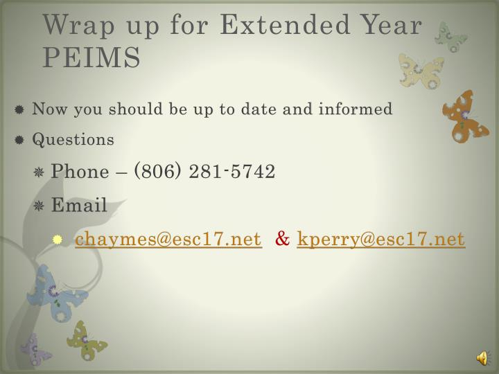 Wrap up for Extended Year PEIMS