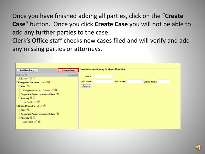 Once you have finished adding all parties, click on the ""