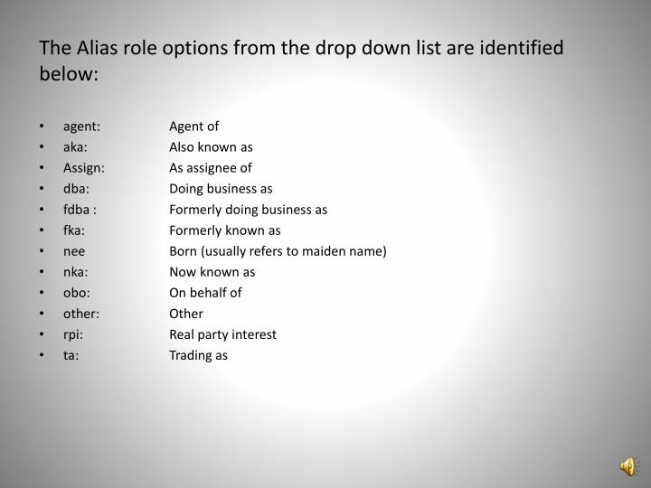 The Alias role options from the drop down list are identified below: