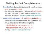 getting perfect completeness