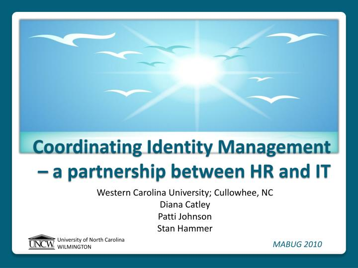coordinating identity management a partnership between hr and it n.