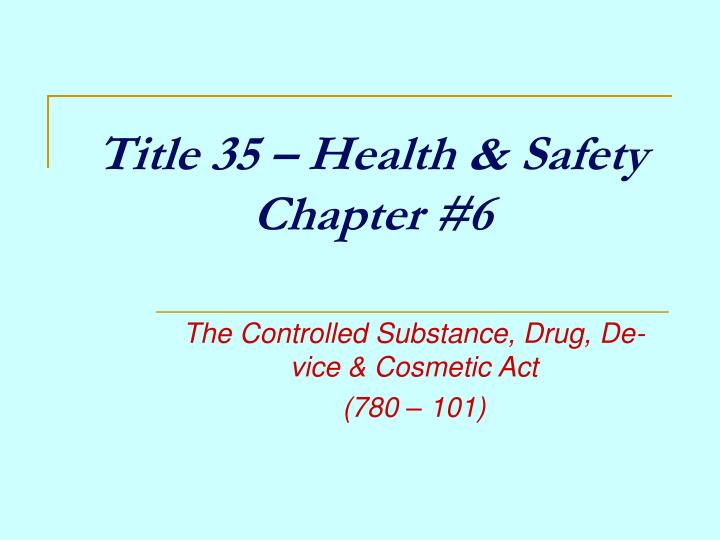 title 35 health safety chapter 6 n.