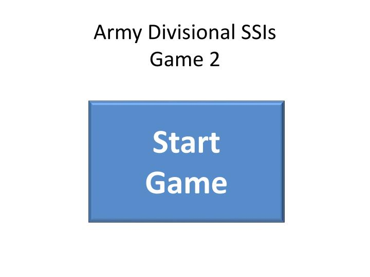 army divisional ssis game 2 n.