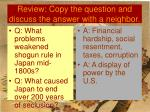 review copy the question and discuss the answer with a neighbor1